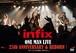 infix 25th 「Anniversary & Reborn」LIVE DVD!