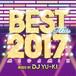 BEST HITS 2017 Megamix mixed by DJ YU-KI