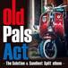 old pals act  8月1日発売