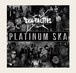 【送料無料】『PLATINUM SKA』THE SKATALITES  (PLS-003/CD)
