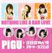 夕日の我n'慢 , デザート・ラブソング / Nothing Like a Bad Love × PiGU