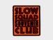 """SLOW SQUAD SOUVENIR CLUB  """"Souvenir patch"""""""