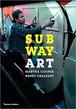 MARTHA COOPER Subway Art 改訂版