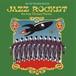 CDアルバム 「JAZZ ROCKET」