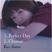 【Single CD】Perfect Day / Choose
