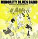 Minority Blues Band : Momentary Beautiful Burnout / CD