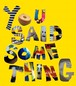 You Said Something / You Said Something EP