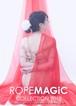 デジタル写真集「ROPEMAGiC COLLECTION 2018」