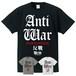 ANTI-WAR : 2(T-SHIRT) ブラック/グレー/ホワイト