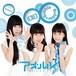 CD『バブバブ〜Bubble×Bubble〜』(c/w『aoharu』)