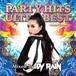 【限定盤】PARTY HITS ULTLA BEST -generation-