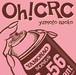 【CD】Oh!CRC