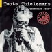 CD 「Harmonica Jazz / Toots Thielemans」