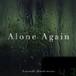 「Alone Again」  橋本康史