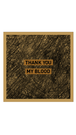 "THANK YOU MY BLOOD 1st Album ""THANK YOU MY BLOOD"""