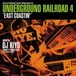"""UNDERGROUND RAILROAD4"" east coastin' / DJ KIYO"