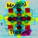 Magical Thinking / Magical Thinking