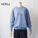 HERILL/ヘリル・Ramie High Gauge Crewneck