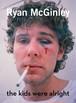 【写真集】Ryan McGinley: The Kids Were Alright
