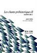N0405Les chants prehistoriques II(Violon solo/M. NATSUDA /Full Score + CD)