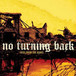 【USED】NO TURNING BACK / RISE FROM THE ASHES