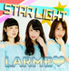 STAR LIGHT / LARME♡
