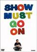 Show Must Go On / ZIGEN