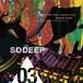 SODEEP 1995-20xx  -Lesson Three-  Mixed by OHISHI
