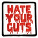"""scumbags&superstars""""Hate Your Guts Patch"""""""