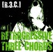 R.3.C. - RETROGRESSIVE THREE CHORDS CD