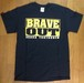 "【復刻】Brave Out ""I stay true words we said"" T shirts"