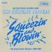 吾妻光良 & The Swinging Boppers - Sqeezun' & Blowin' ~The Great Victor Masters 1998-2001~(2LP)