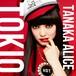 """TANAKA ALICE  /  『TOKIO』【7"""" Vinyl 】"""