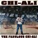 Chi-Ali - The Fabulous Chi-Ali (LP, Album, US, 1992)