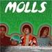 MOLLS/MOLLS(CD)