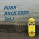 Punk Rock Geek Vol.1