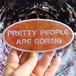 ワッペンアーティストコラボwith Shane Massey/Pretty People are boring:L size/edition 200