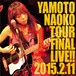 "【CD LIVE】『1』TOUR FINAL LIVE!! ""2015.2.11"" )"