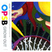 OPSB - GROW OUT (CD)