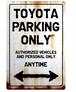 TOYOTA Parking Onlyサインボード
