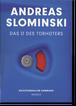 アンドレアス・スロミンスキー「the O of the Doorkeeper」展カタログ  (Andreas Slominski)