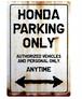HONDA Parking Onlyサインボード
