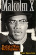 The End of White World Supremacy / Malcolm X