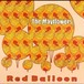 The Mayflowers / Red Ballon