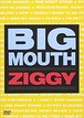 ZIGGY/BIG MOUTH