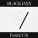 Fanatic City / BLACK JAXX