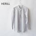 HERILL/ヘリル・Suvin Stand Collar Shirts