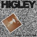 "HIGLEY ""That's not me"" / CD"