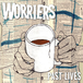 worriers / past lives 7""