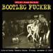 BOOTLEG FUCKER / Live at kochi chaotic noise (CD)